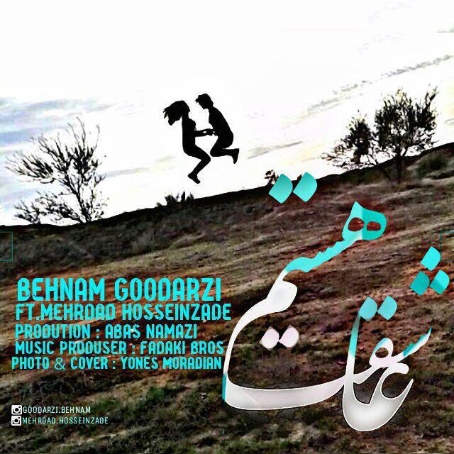 Behnam Goodarzi – Asheghet Hastam (Ft Mehrdad Hosseinzadeh)