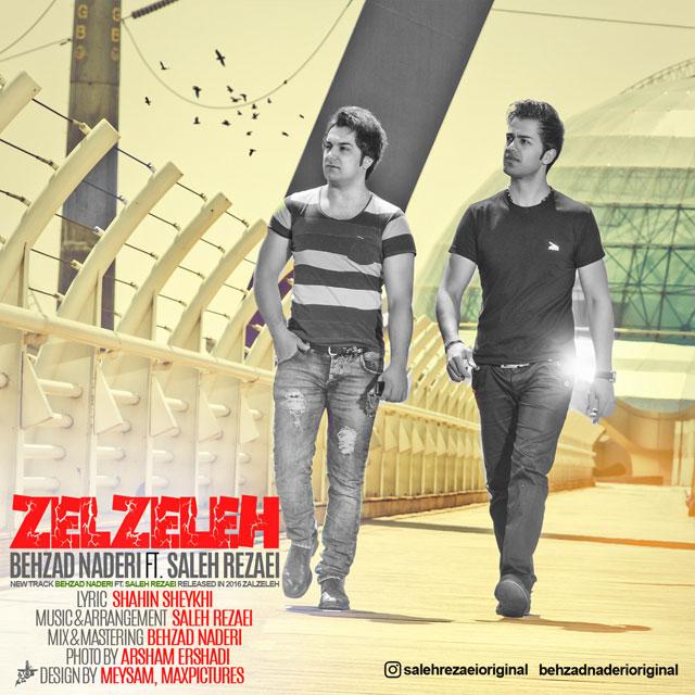Behzad Naderi – Zelzeleh (Ft Saleh Rezaei)