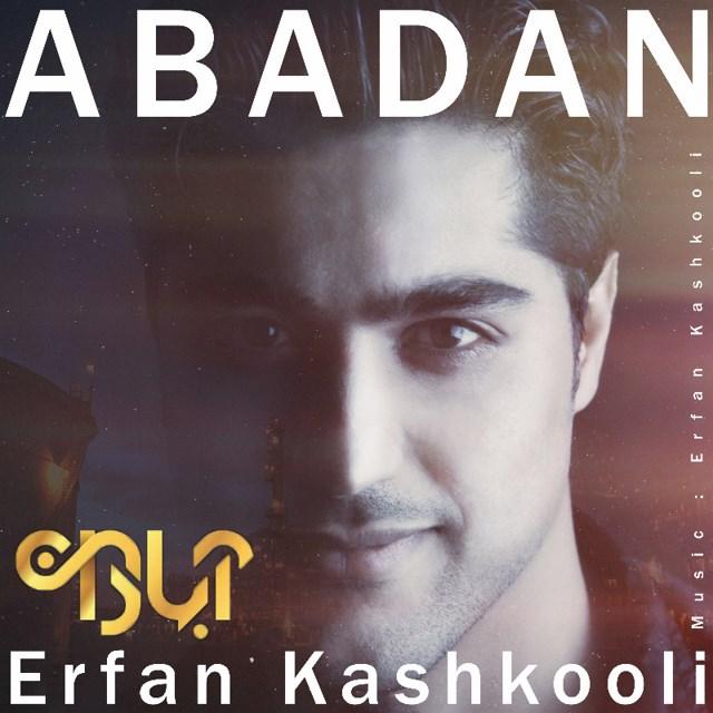 Erfan Kashkooli – Abadan