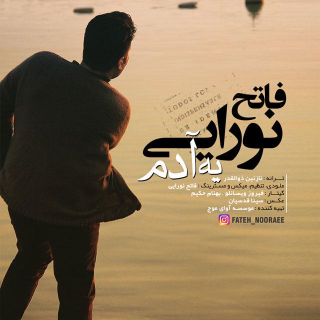 Fateh Nooraee – Ye Adam