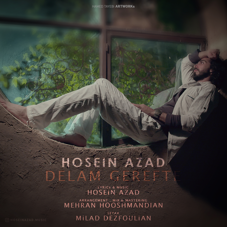 Hosein Azad – Delam Gerefte