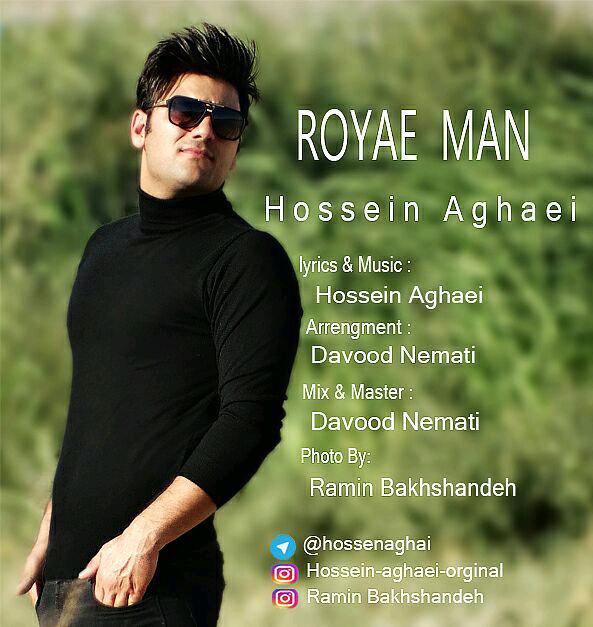 Hossein Aghaei – Royaye Man