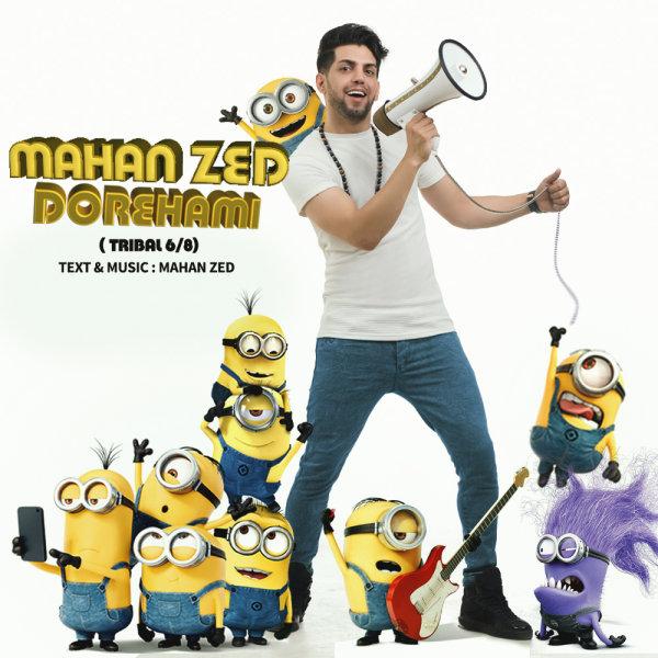 Mahan Zed – Dorehami