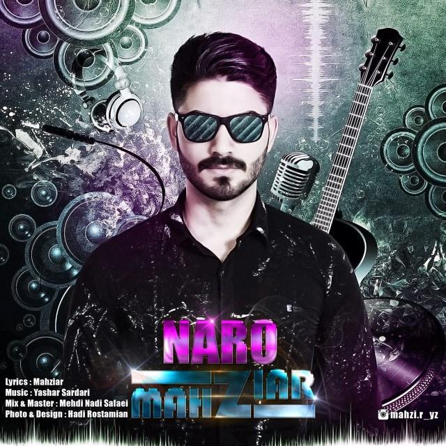 Mahziar – Naro