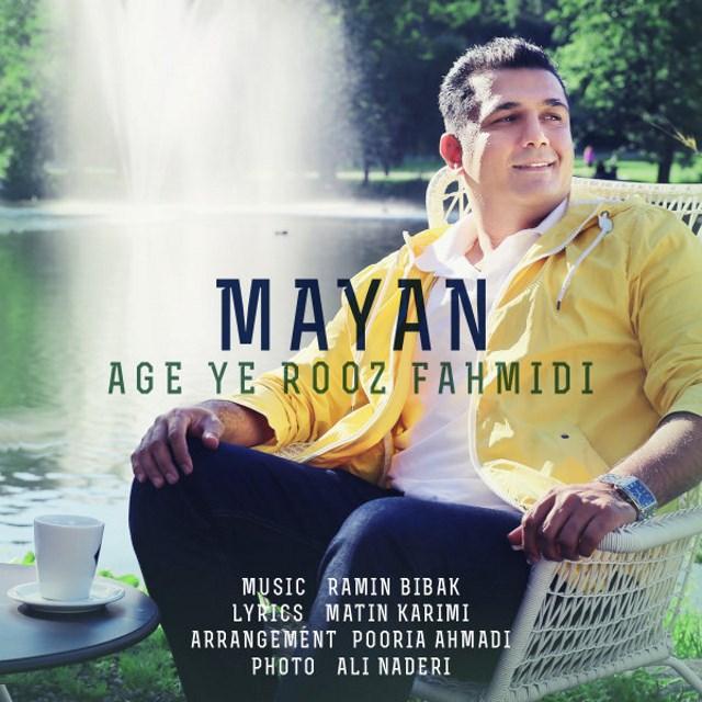 Mayan – Age Ye Rooz Fahmidi