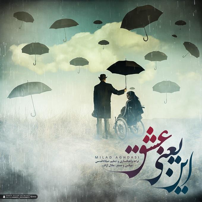 Milad Aghdasi – In Yani Eshgh