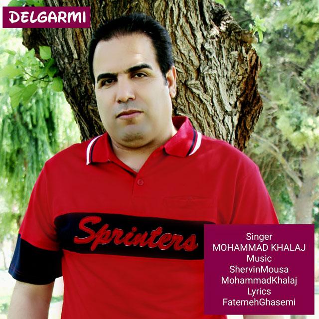 Mohammad Khalaj – Delgarmi