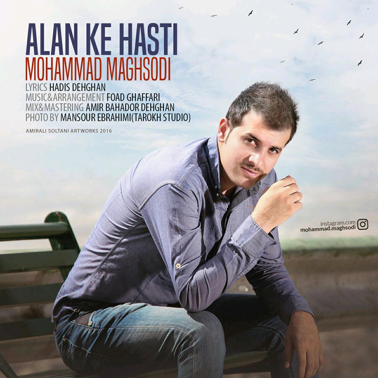 Mohammad Maghsodi – Alan Ke Hasti