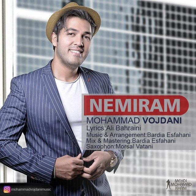 Mohammad Vojdani – Nemiram