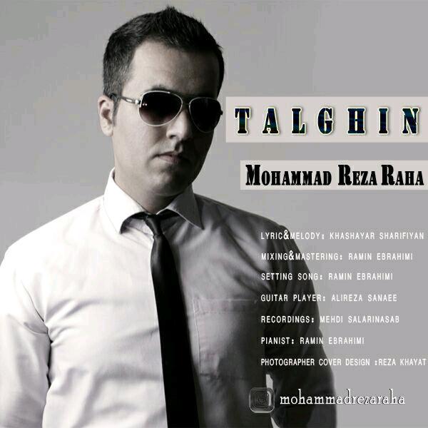 Mohammadreza Raha – Talghin