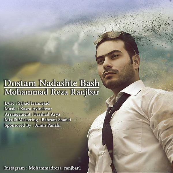 Mohammadreza Ranjbar – Dostam Nadashte Bash