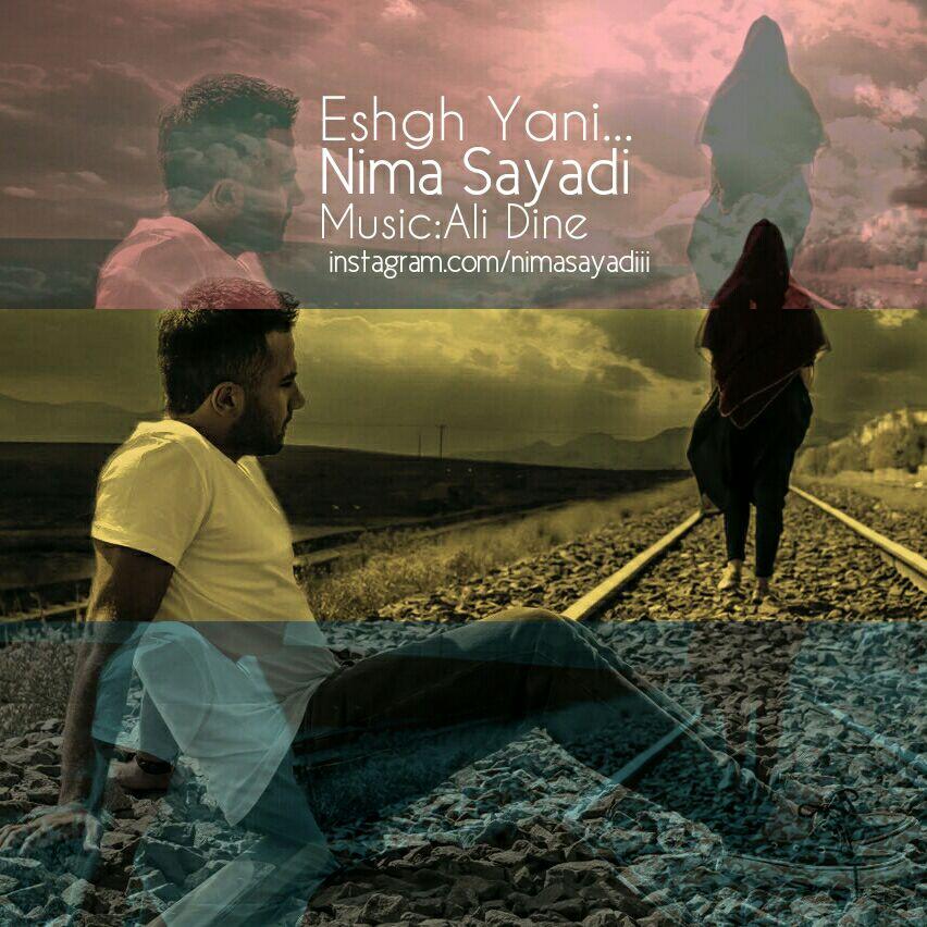 Nima Sayadi – Eshgh Yani