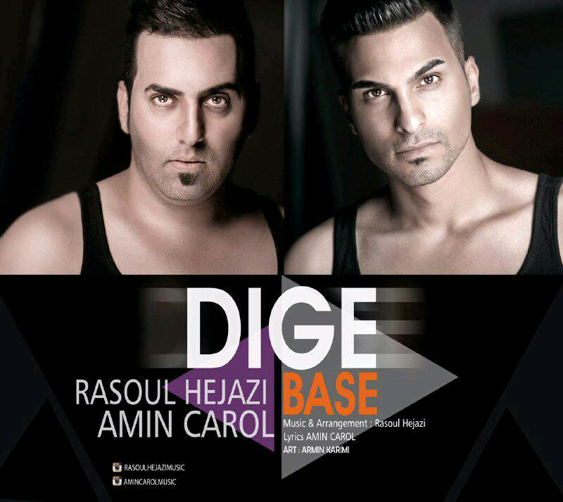 Rasoul Hejazi – Dige Base Ft Amin Carol