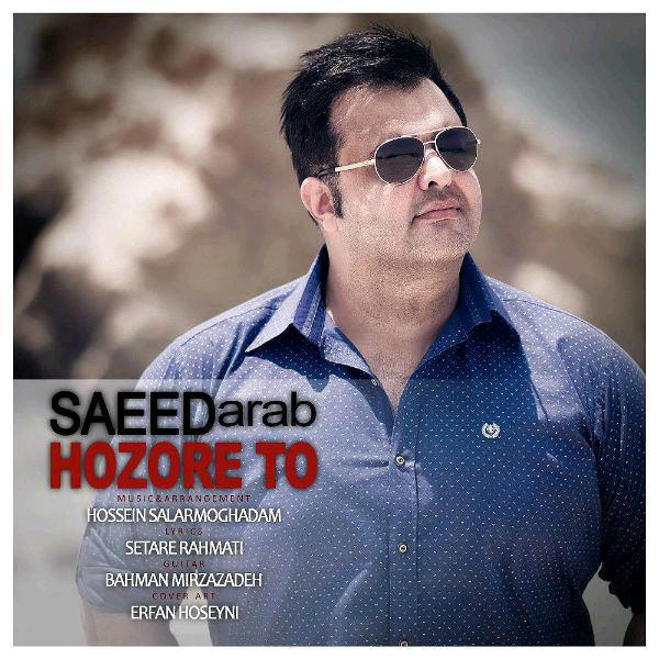 Saeed Arab – Hozore To