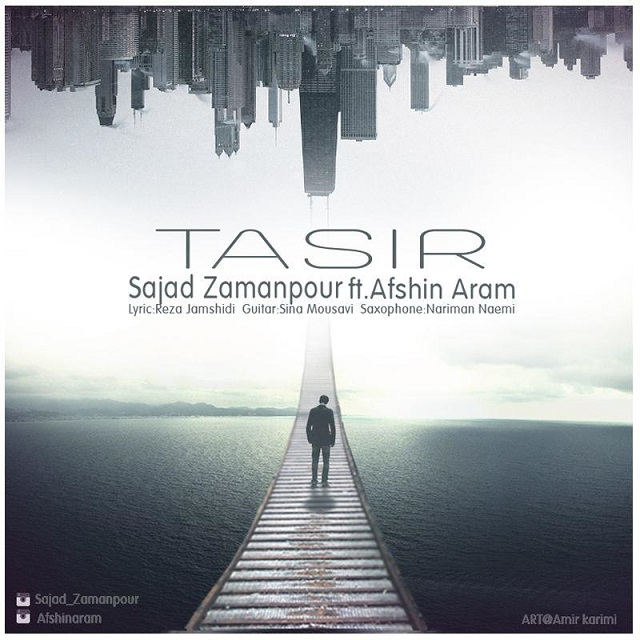Sajad Zamanpour – Tasir (Ft Afshin Aram)