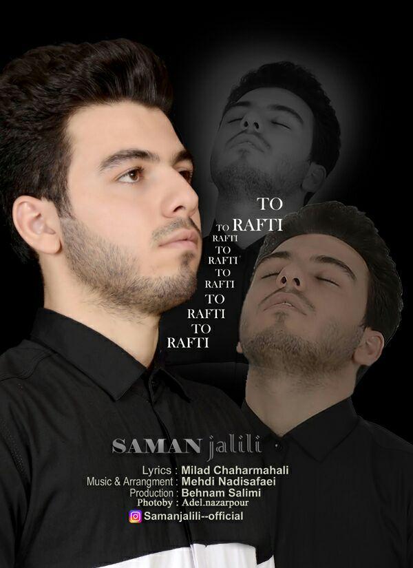 Saman Jalili – To Rafti