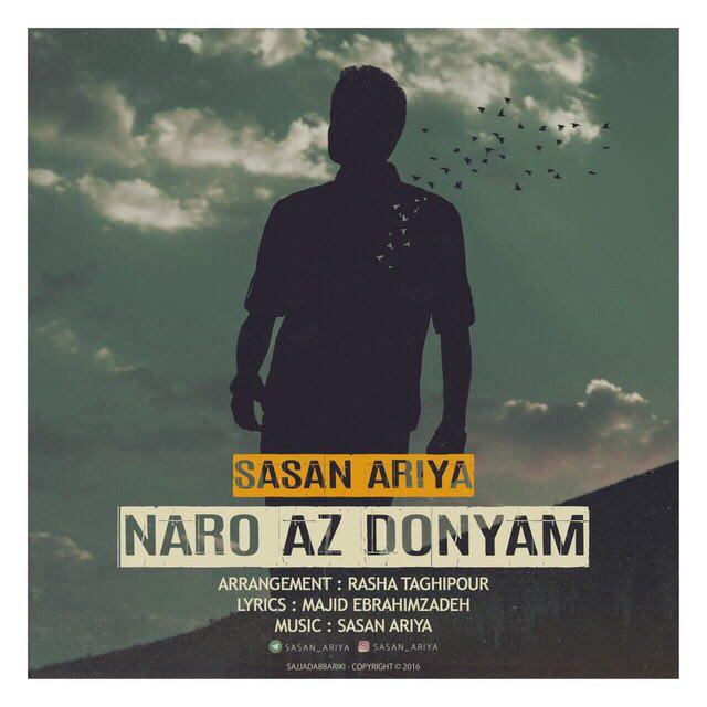 Sasan Ariya – Naro Az Donyam