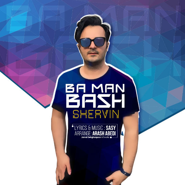 Shervin – Ba Man Bash