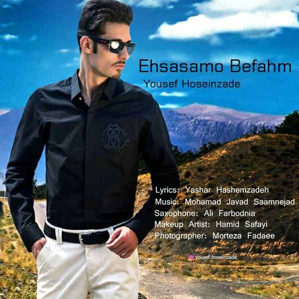 Yousef Hoseinzade – Ehsasamo Befahm