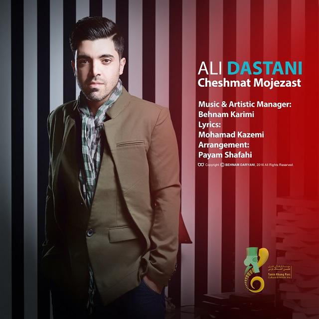 Ali Dastani – Cheshmat Mojezast