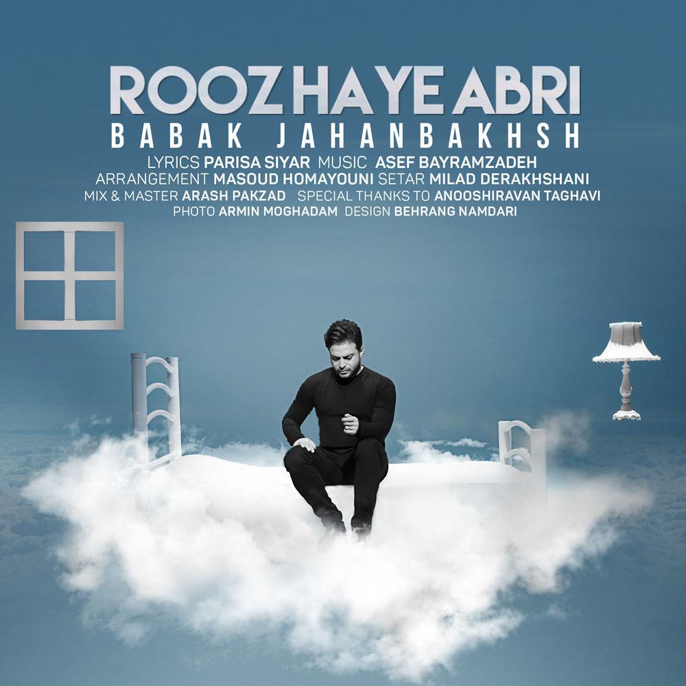 Babak Jahanbakhsh – Rooz haye Abri