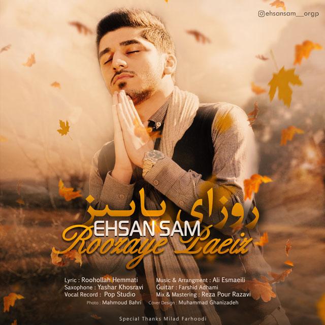 Ehsan Sam – Roozaye Paeiz