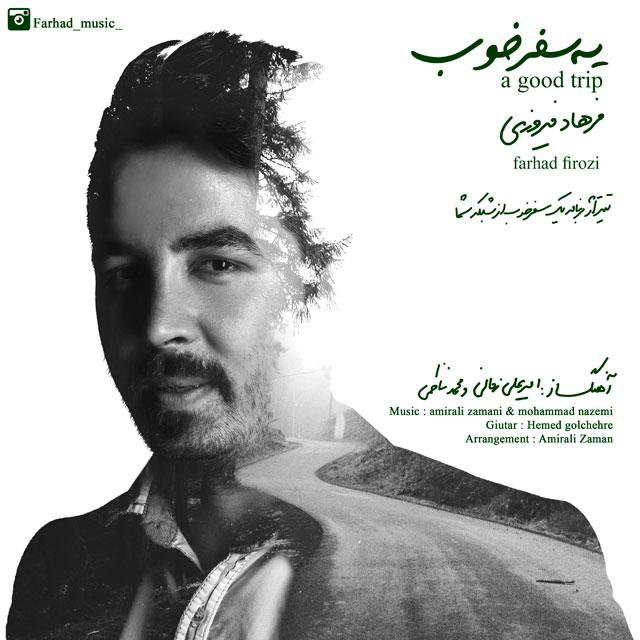 Farhad Firozi – Ye Safare Khob