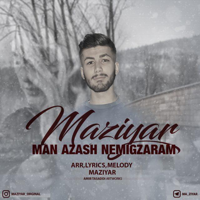 Maziyar – Man Azash Nemigzaram