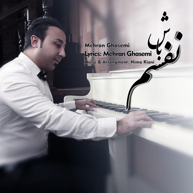 Mehran Ghasemi – Nafasam Bash