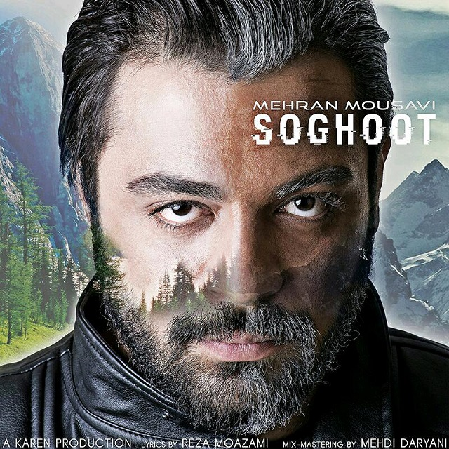 Mehran Mousavi – Soghoot