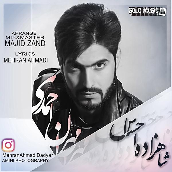 Mehran Ahmadi – Shahzadeye Ehsas