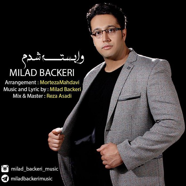 Milad Backeri – Vabaste Shodam