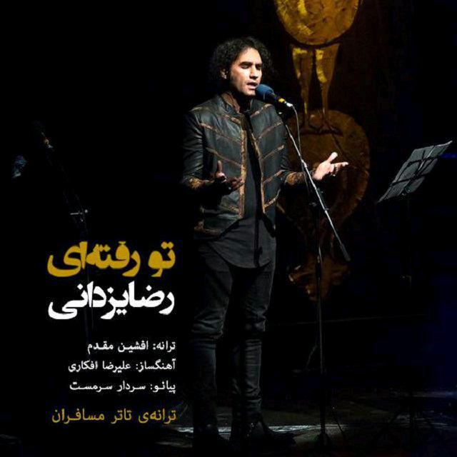 Reza Yazdani – To Raftei