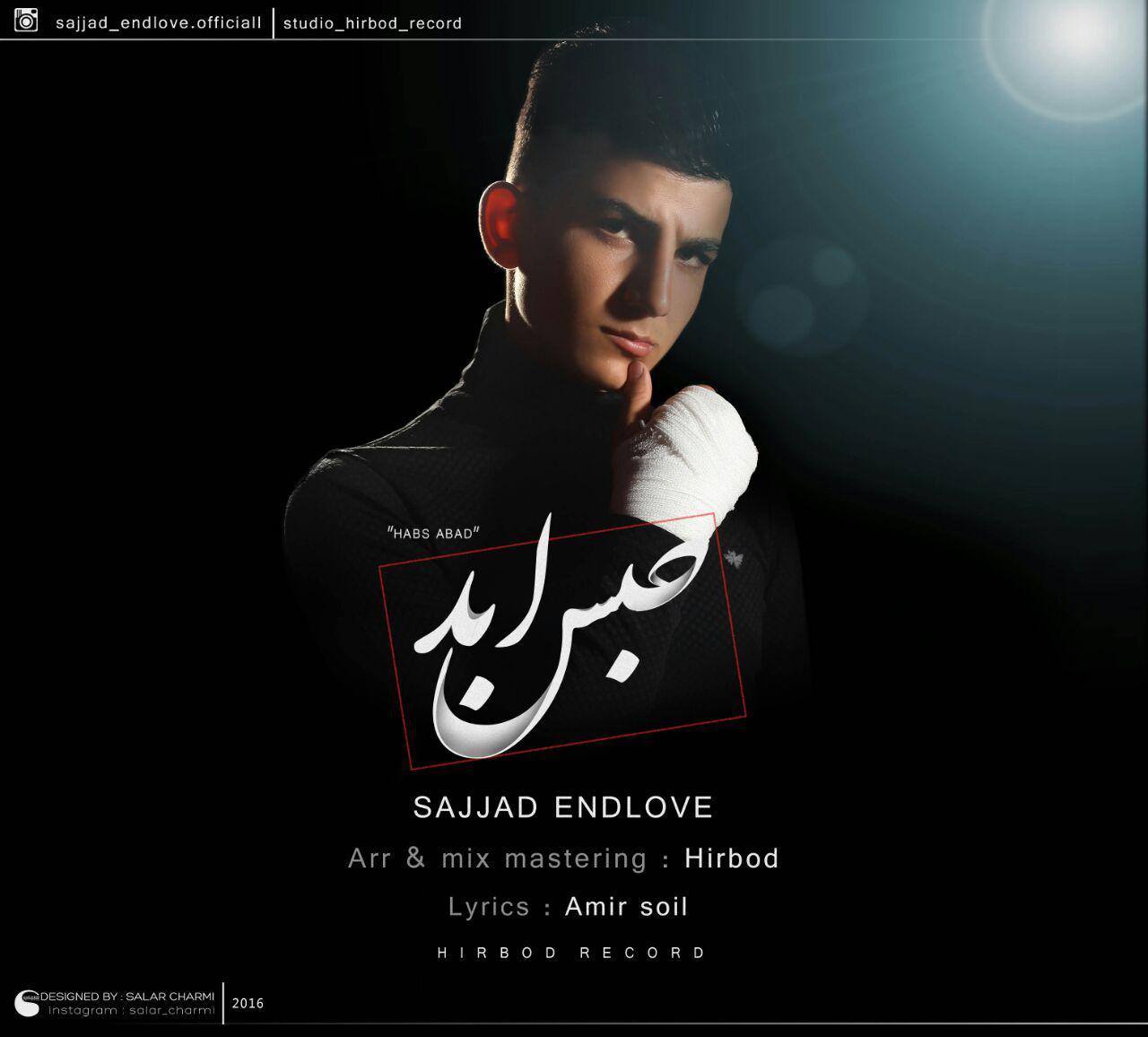 Sajjad Endlove – Habse Abad