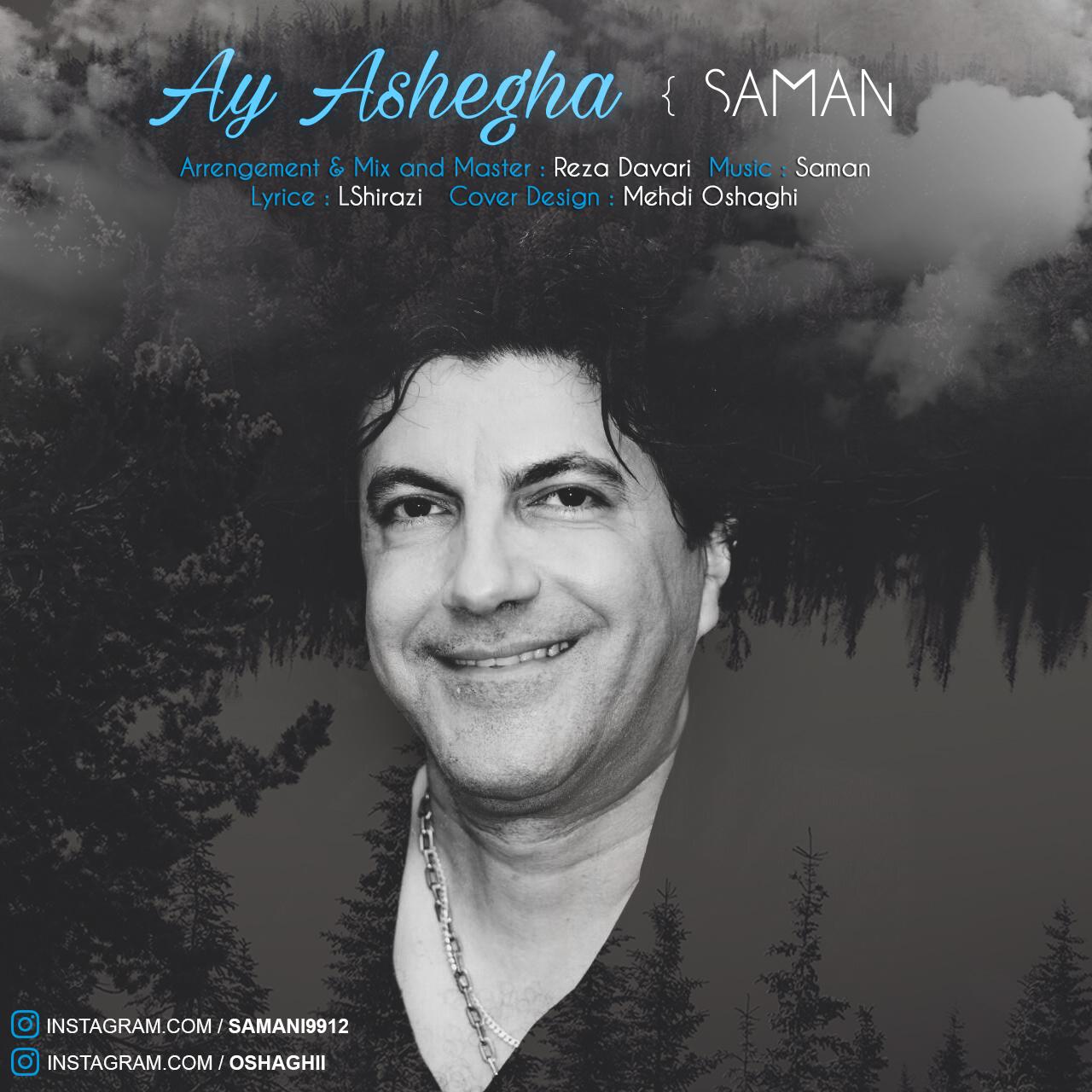 Saman – Ay Ashegha