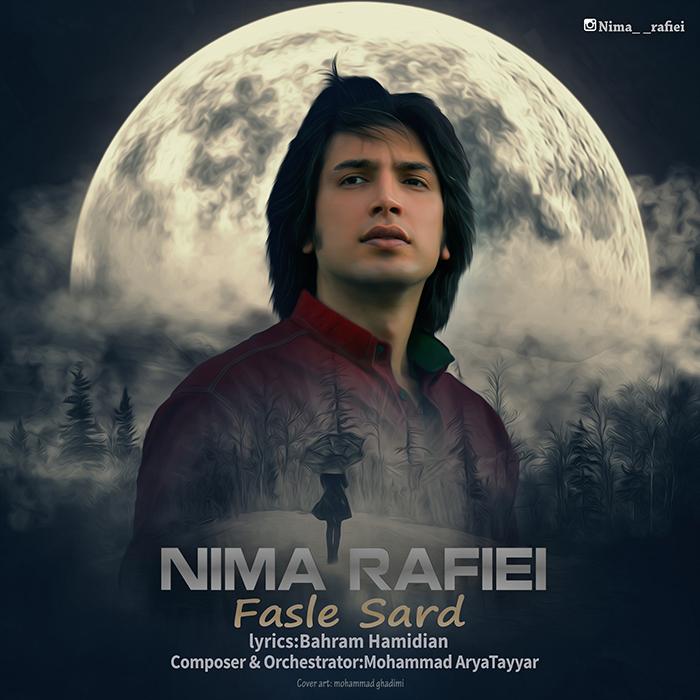 Nima Rafaei – Fasle Sard