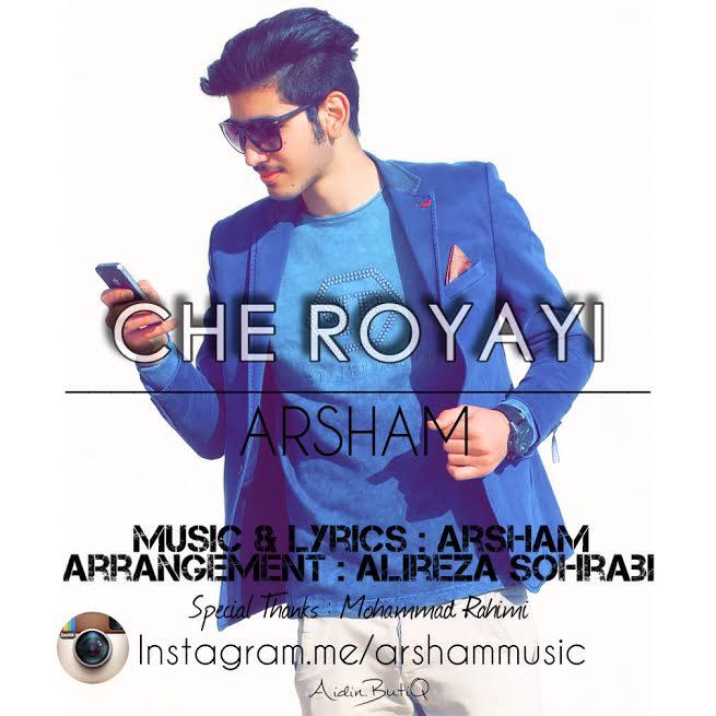 Arsham – Che Royayi