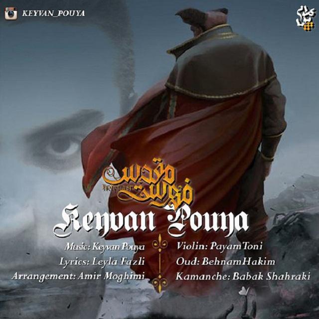 Keyvan Pouya – Fehreste Moghadas