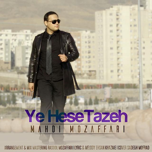 Mahdi Mozaffari – Ye Hese Tazeh