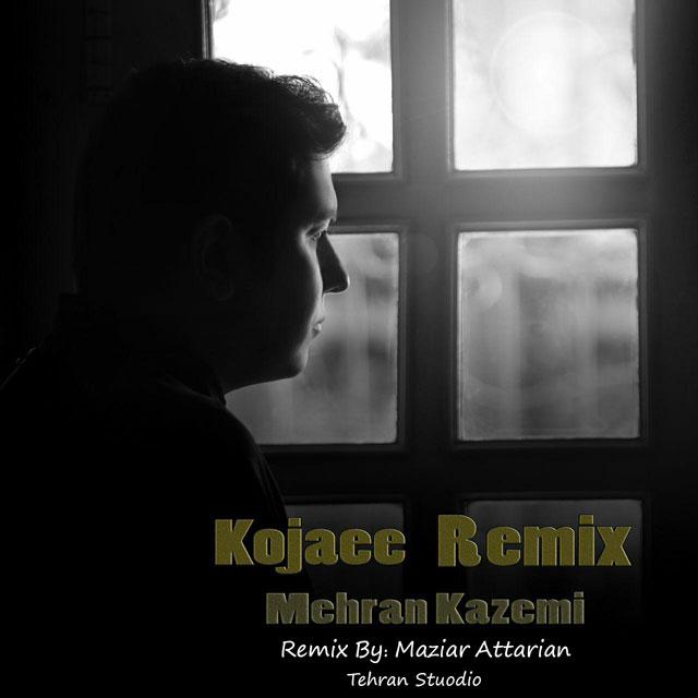 Mehran Kazemi – Kojaei (Maziar Attarian Remix)
