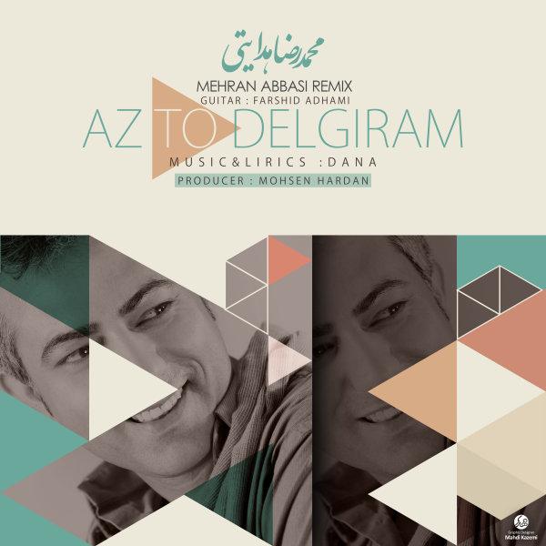 Mohammadreza Hedayati – Az To Delgiram (Mehran Abbasi Remix)