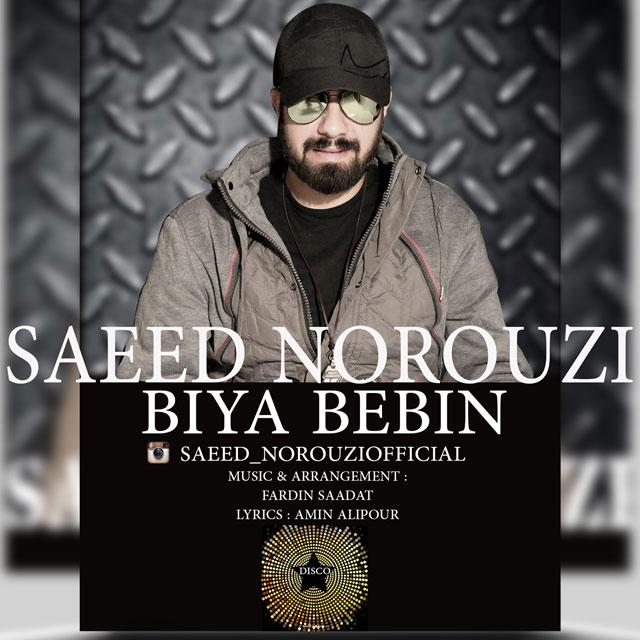 Saeed Norouzi – Biya Bebin