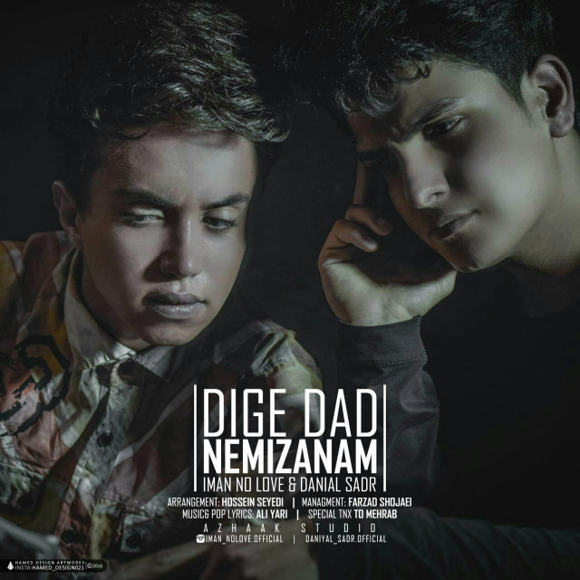 iMan No'Love & Daniyal Sadr – Dige Dad Nemizanam