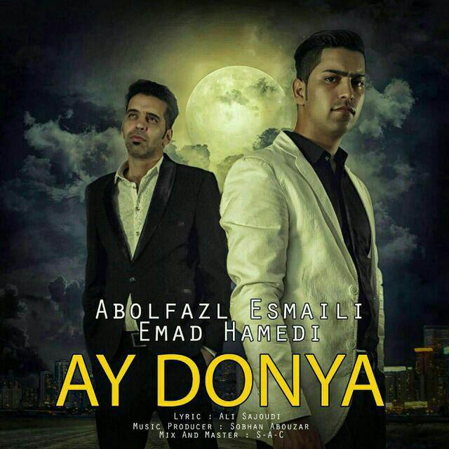 Abolfazl Esmaeili – Ay Donya Ft(Emad Hamedi)