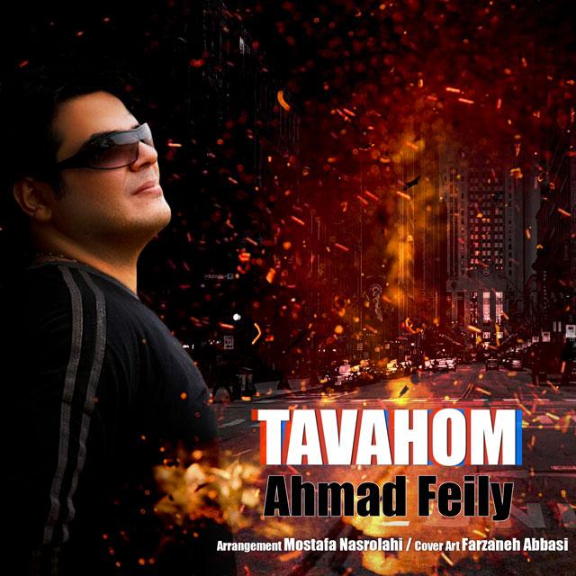 Ahmad Feily – Tavahhom