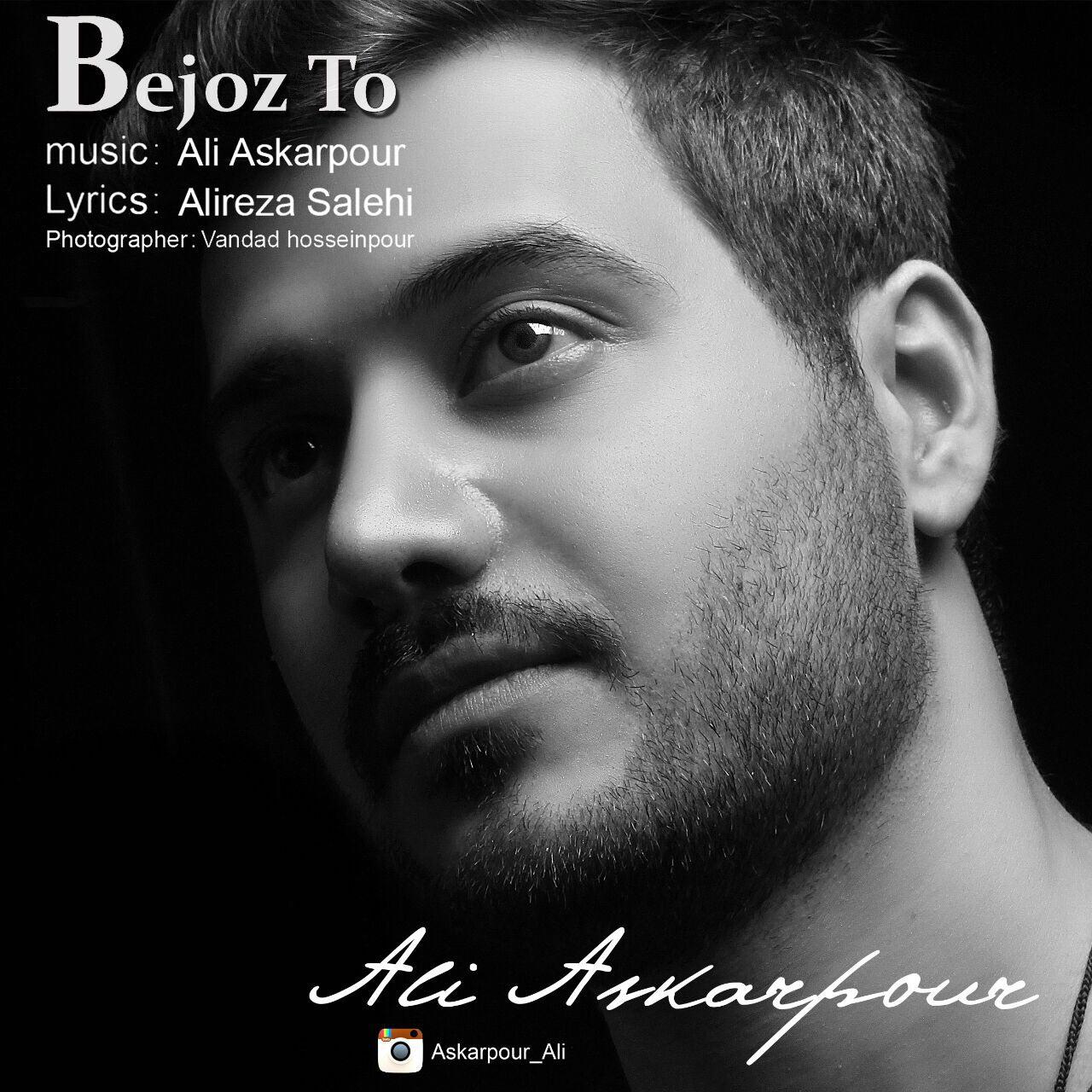 Ali Askarpour – Bejoz To