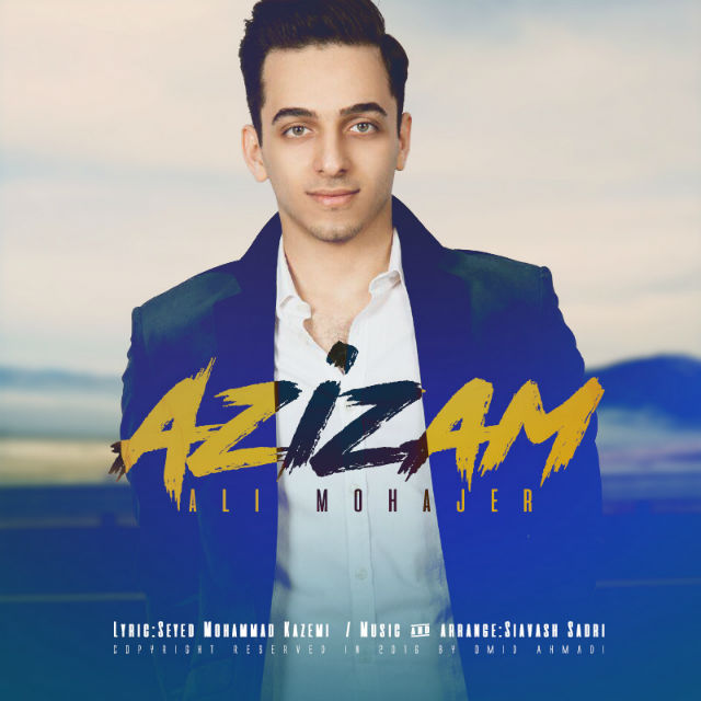 Ali Mohajer – Azizam