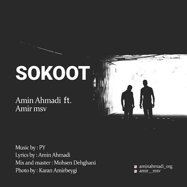 Amin Ahmadi Ft. Amir MSV – Sokoot