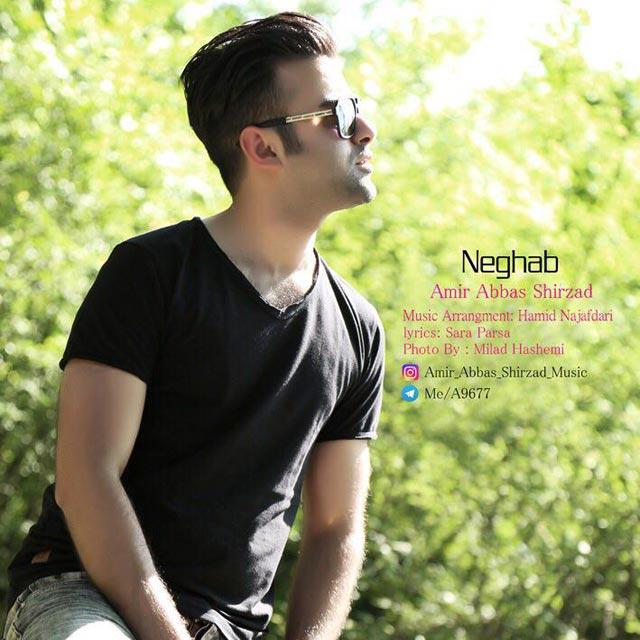 Amir Abbas Shirzad – Neghab