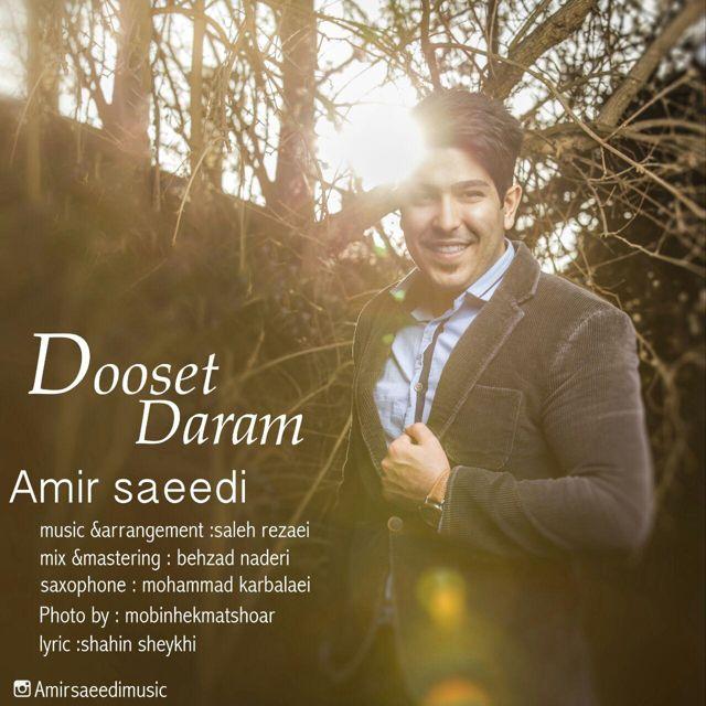 Amir Saeedi – Dooset Daram